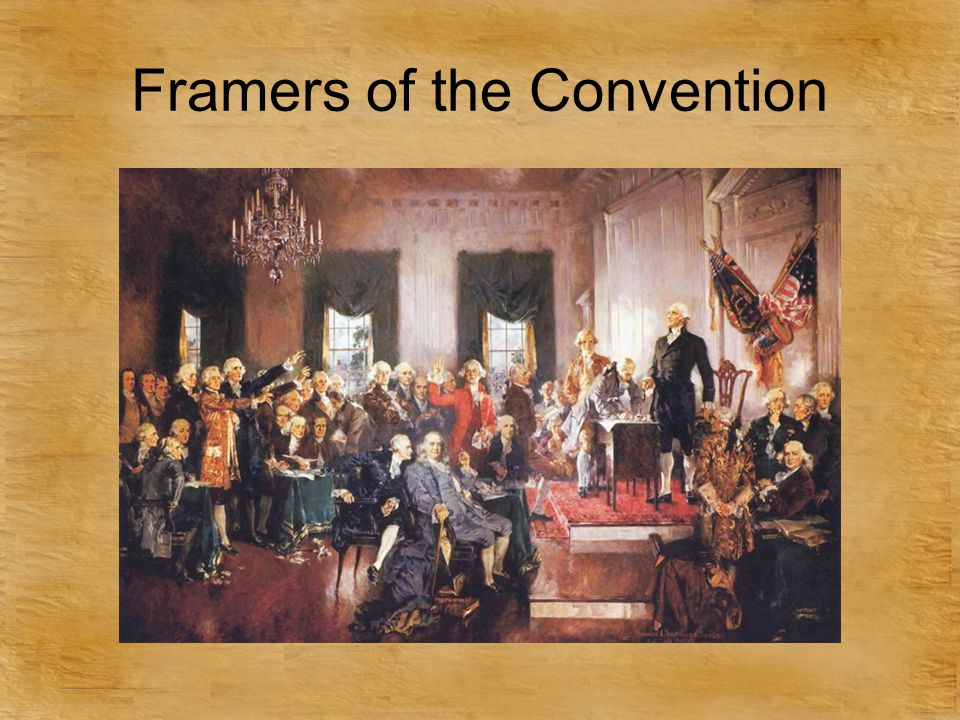 Framers of the Convention