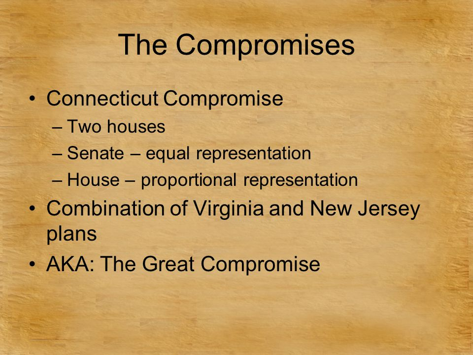 The Compromises Connecticut Compromise