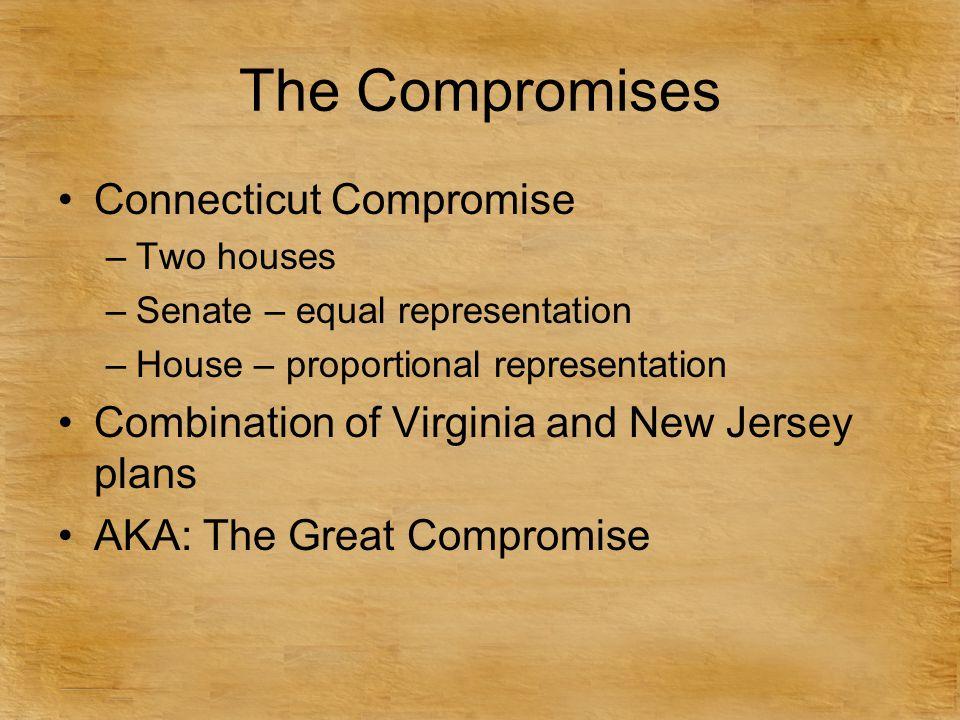 The Compromises Connecticut Compromise