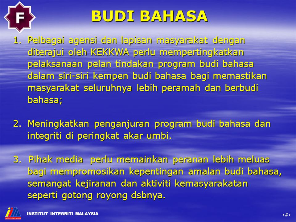 F BUDI BAHASA.