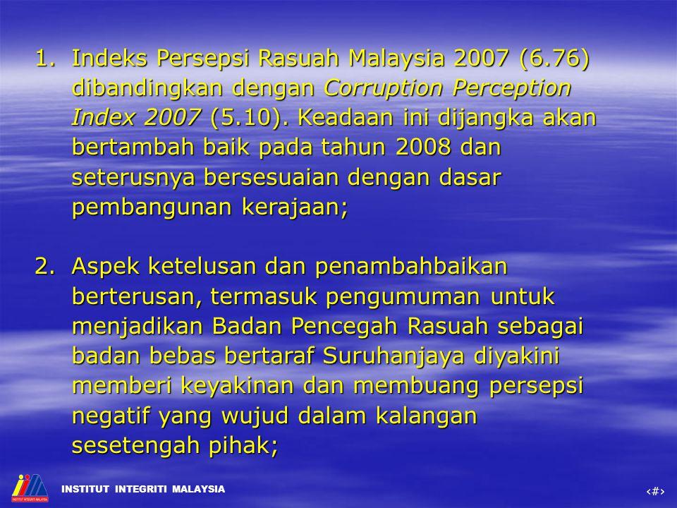 Indeks Persepsi Rasuah Malaysia 2007 (6