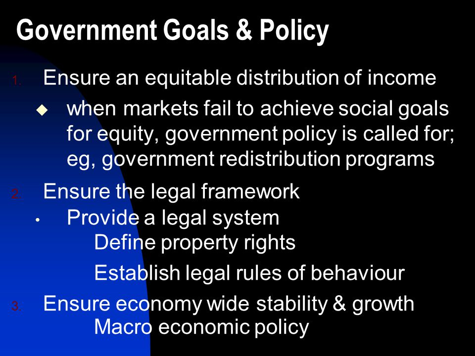 Government Goals & Policy