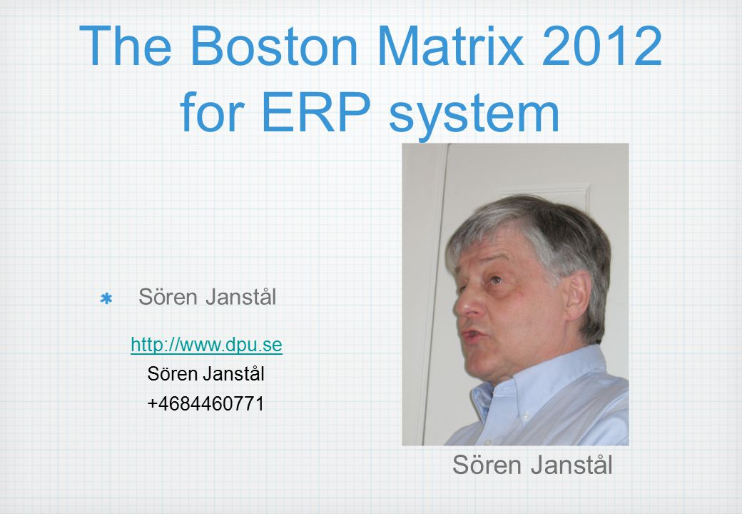 The Boston Matrix 2012 for ERP system