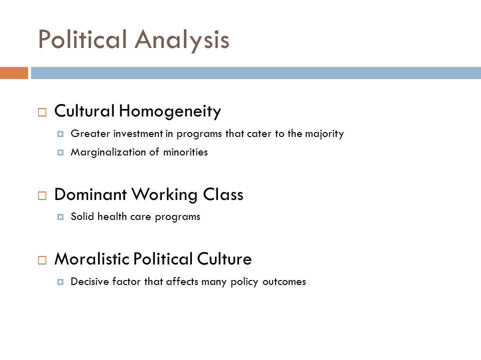 Political Analysis Cultural Homogeneity Dominant Working Class