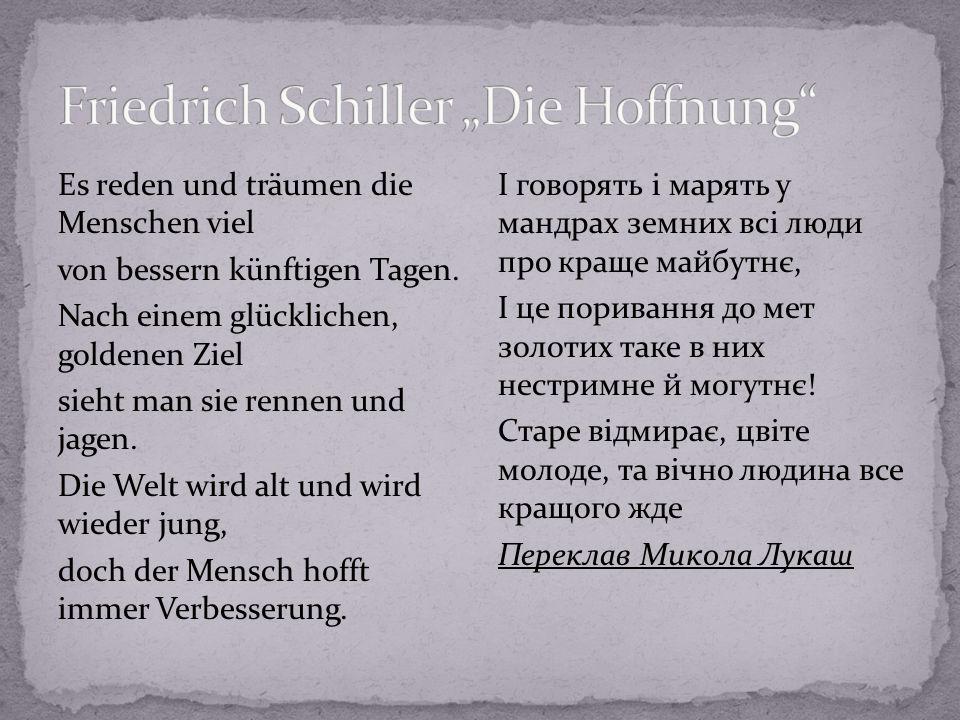 """Friedrich Schiller """"Die Hoffnung"""