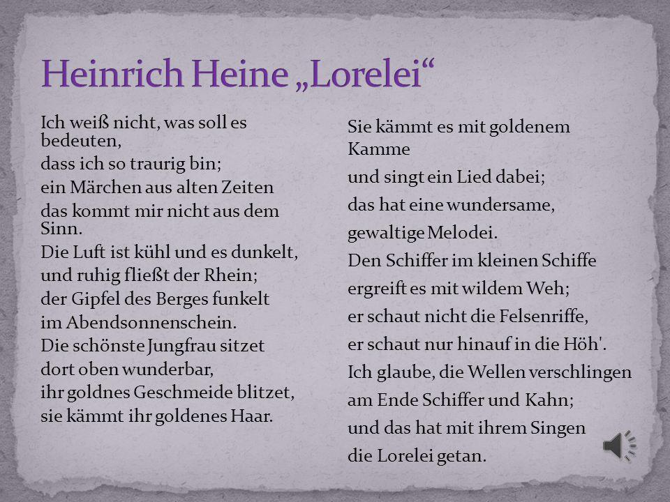 """Heinrich Heine """"Lorelei"""