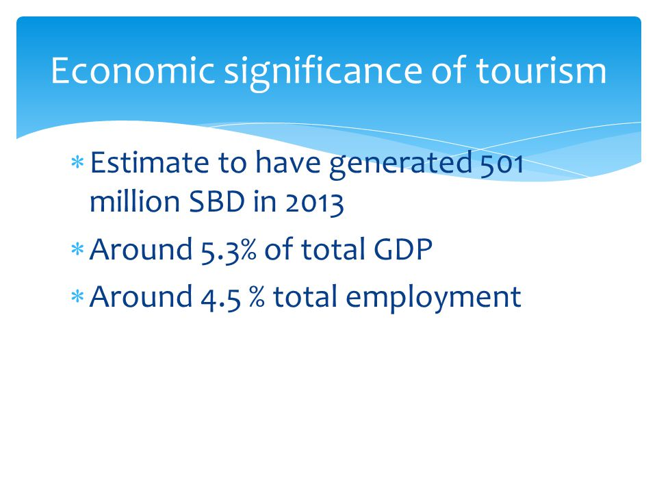 Economic significance of tourism