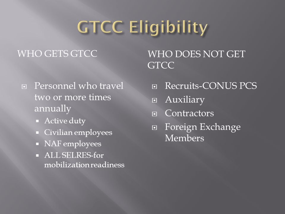 GTCC Eligibility Who Gets GTCC Who Does Not Get GTCC