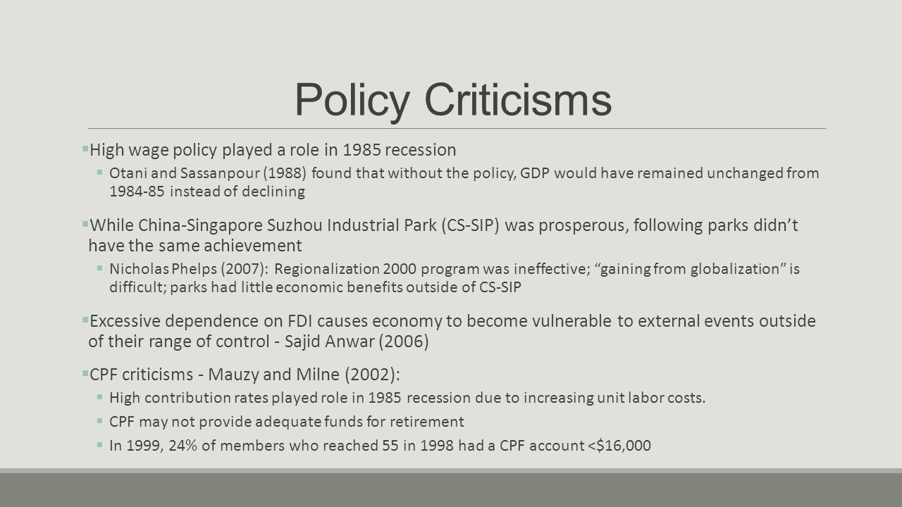 Policy Criticisms High wage policy played a role in 1985 recession