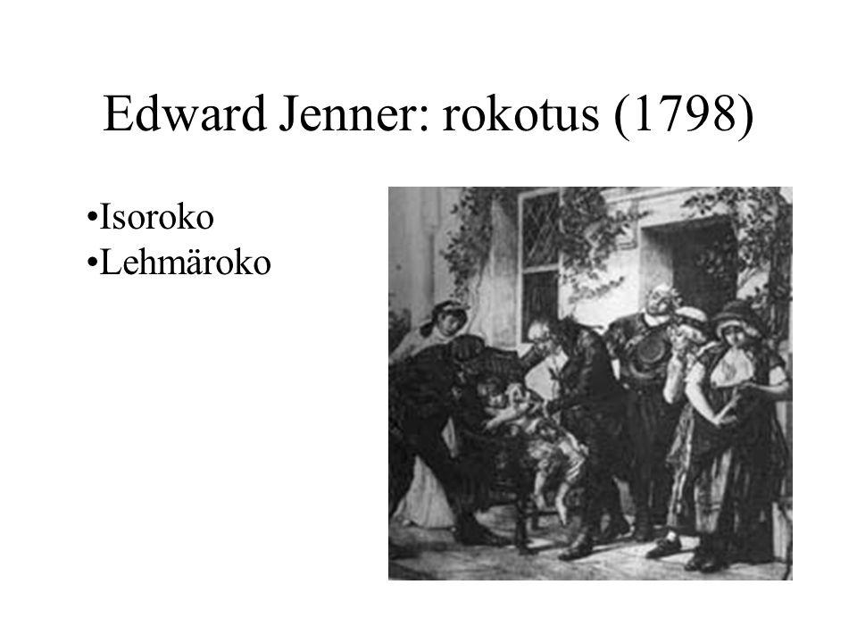 Edward Jenner: rokotus (1798)