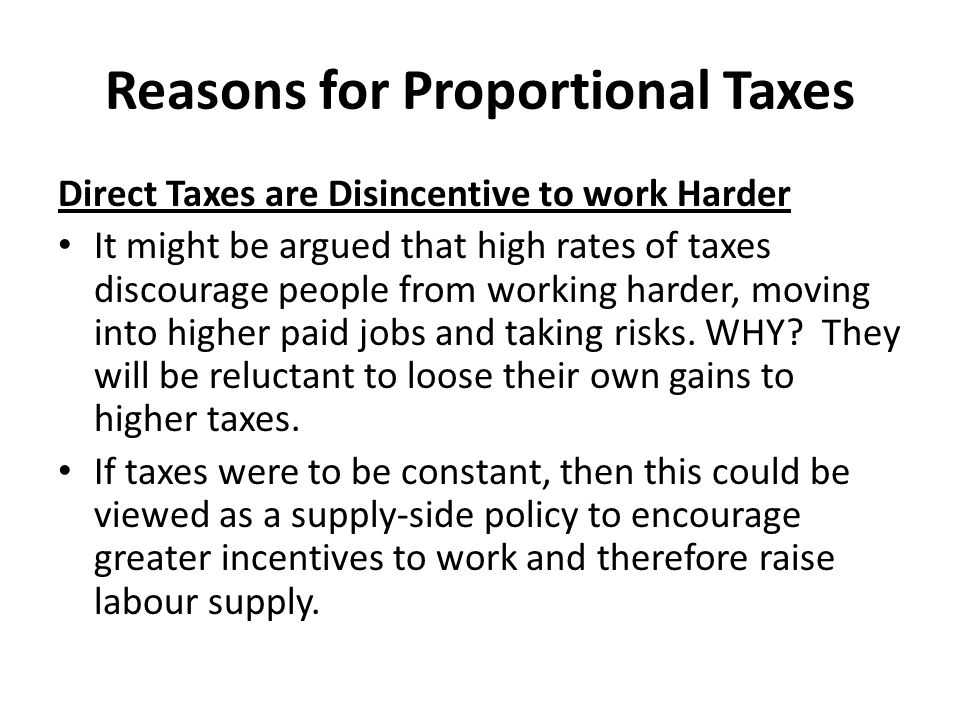 Reasons for Proportional Taxes