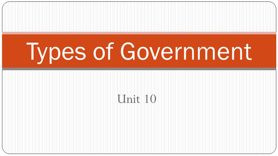 Types of Government Unit 10