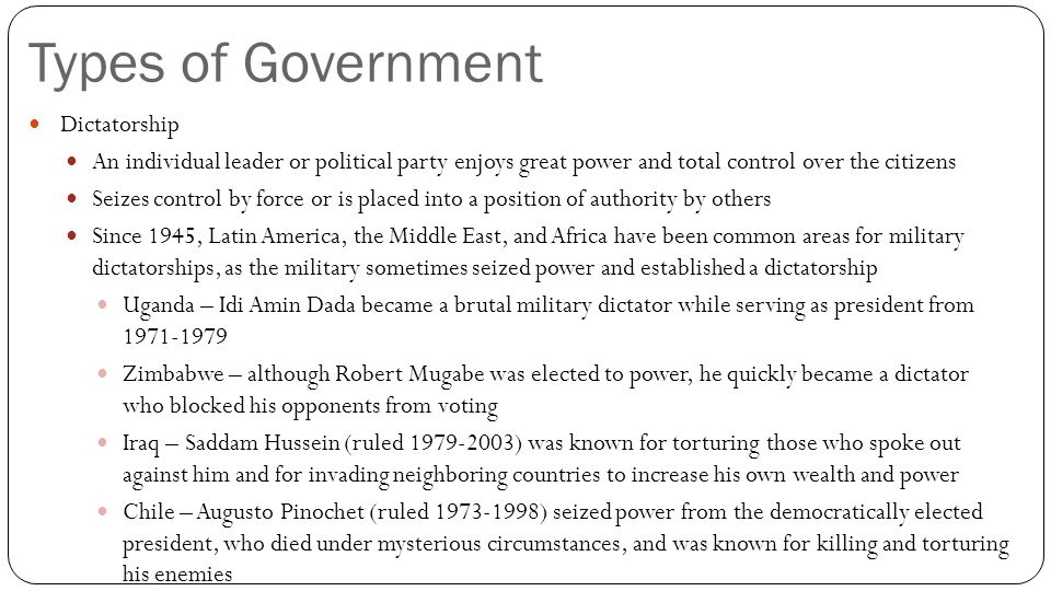 Types of Government Dictatorship