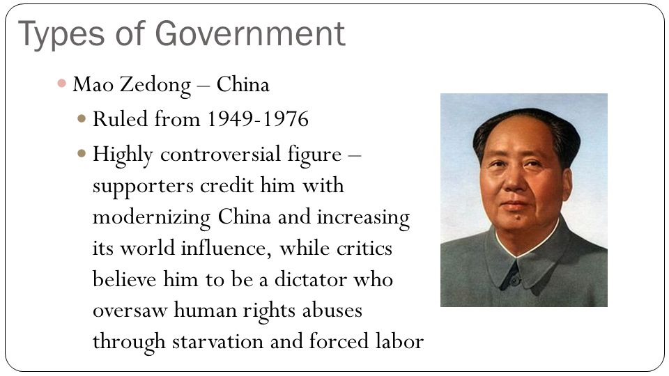 Types of Government Mao Zedong – China Ruled from 1949-1976