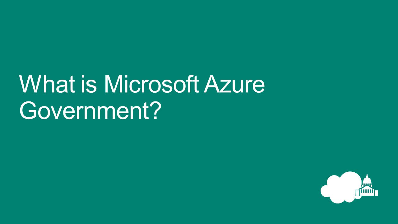 What is Microsoft Azure Government