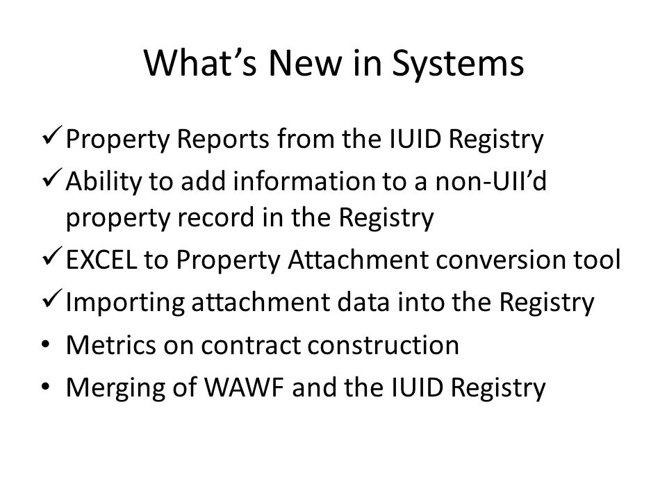 What's New in Systems Property Reports from the IUID Registry