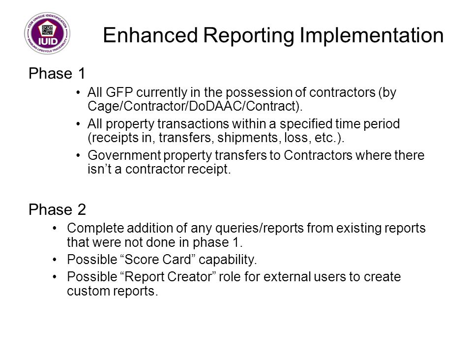 Enhanced Reporting Implementation