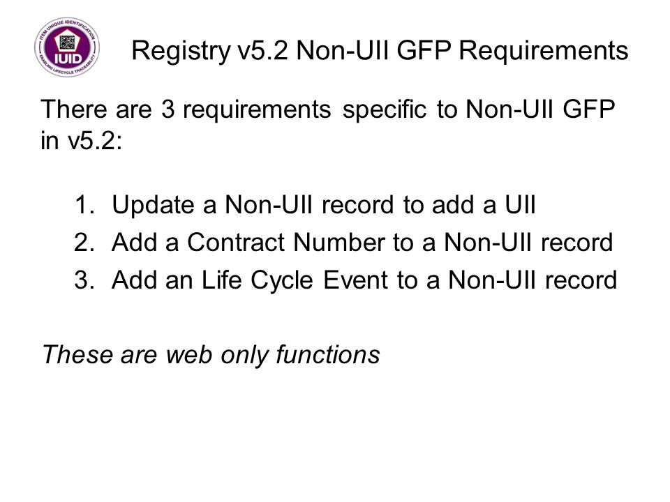 Registry v5.2 Non-UII GFP Requirements