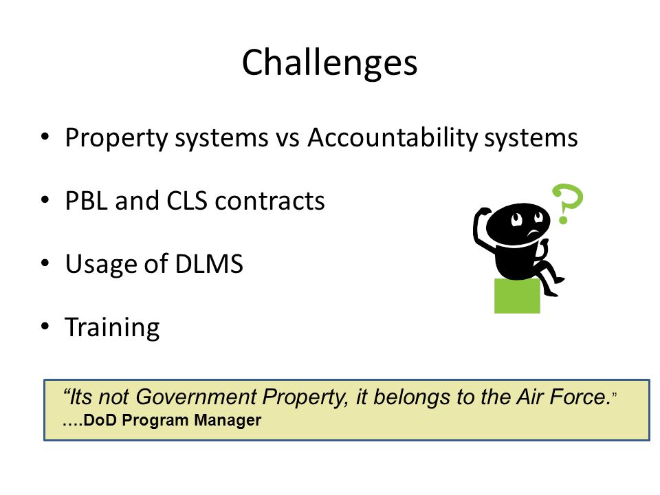 Challenges Property systems vs Accountability systems