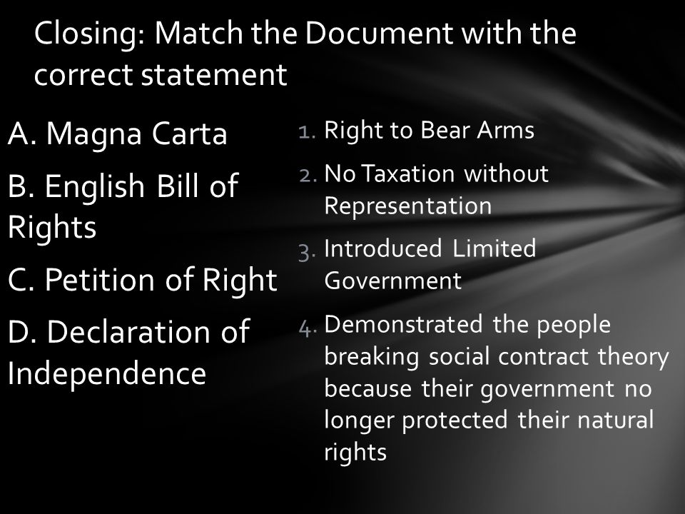 Closing: Match the Document with the correct statement