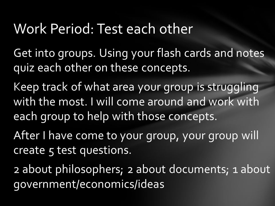 Work Period: Test each other