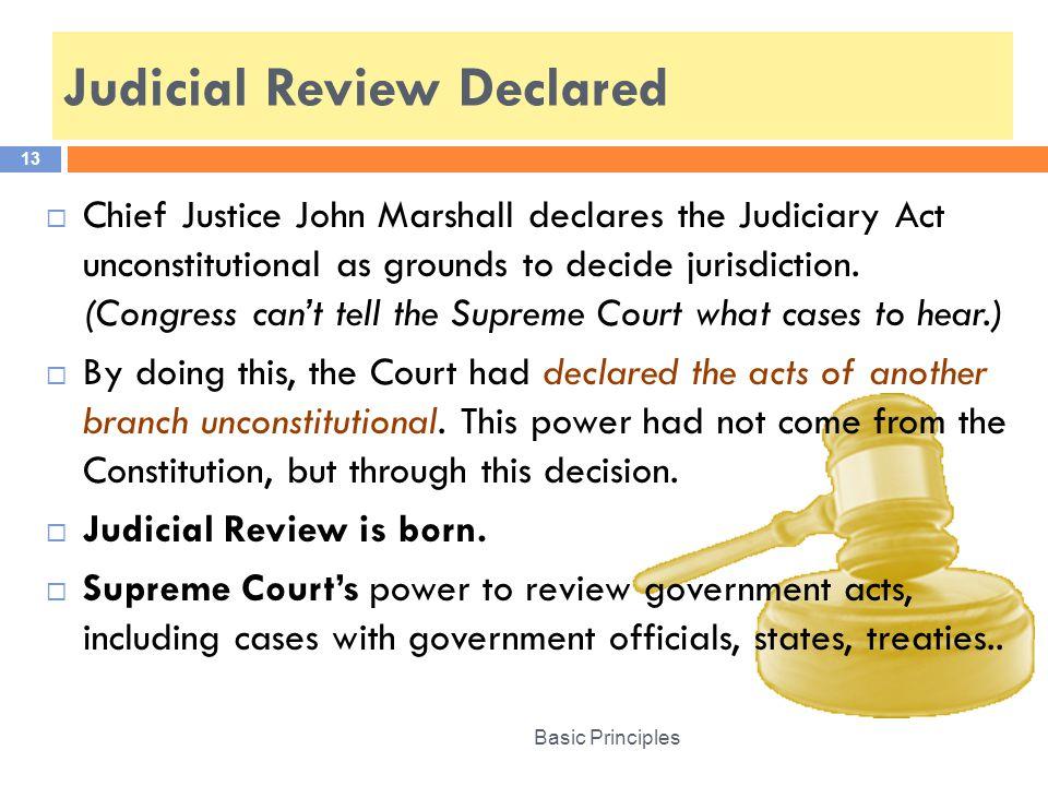 Judicial Review Declared