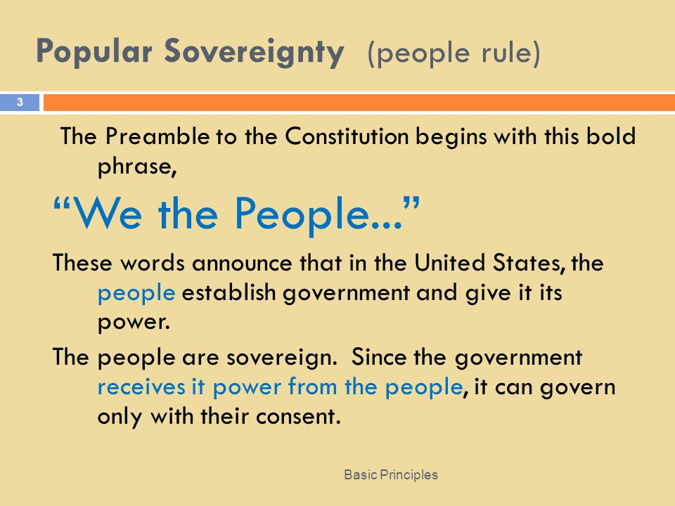 Popular Sovereignty (people rule)