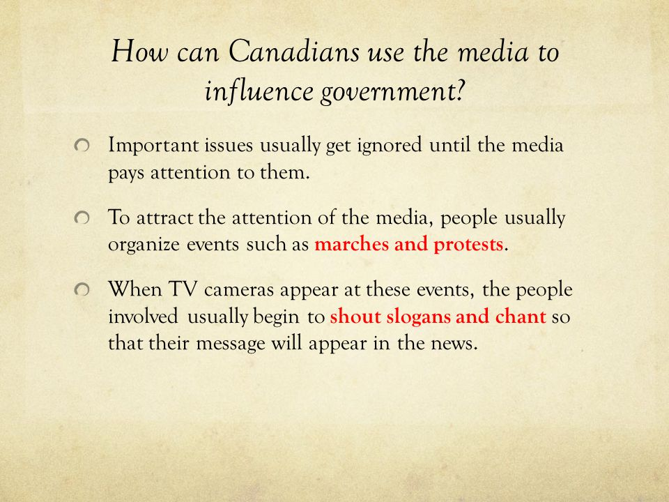 How can Canadians use the media to influence government