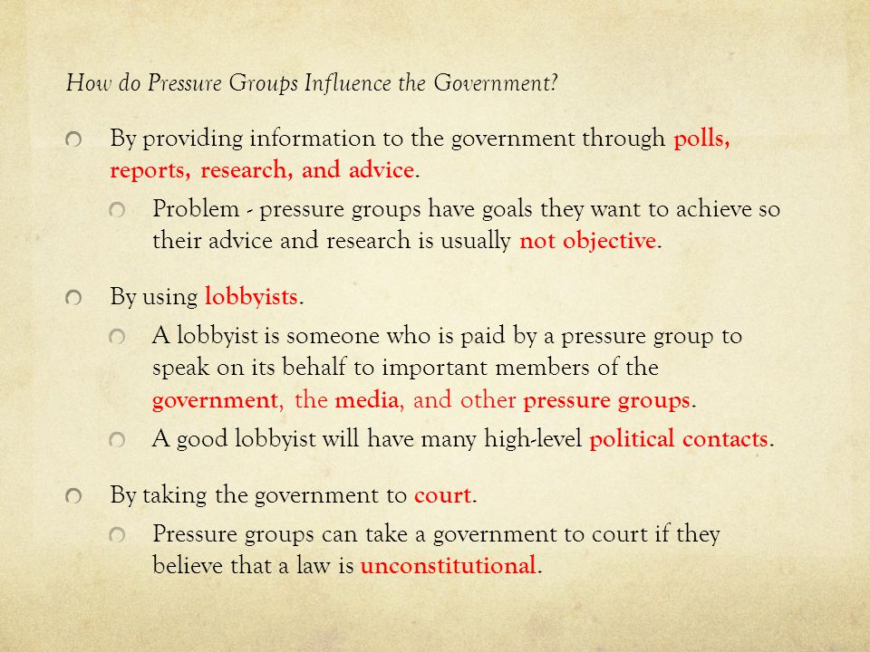 How do Pressure Groups Influence the Government