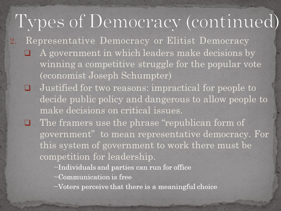 Types of Democracy (continued)