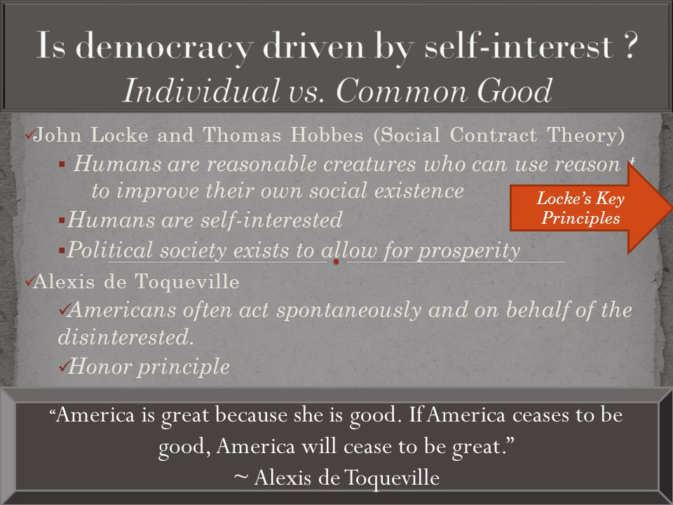 Is democracy driven by self-interest Individual vs. Common Good
