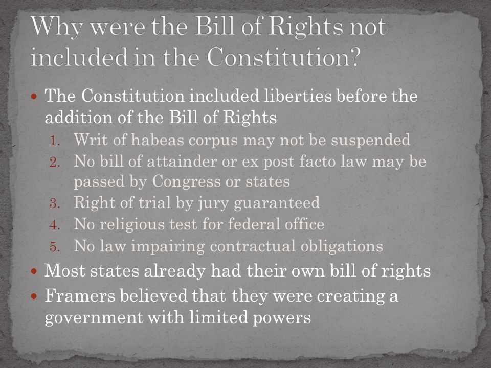 Why were the Bill of Rights not included in the Constitution