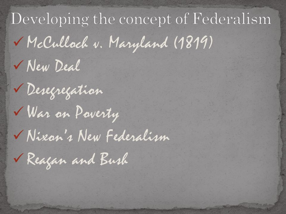 Developing the concept of Federalism