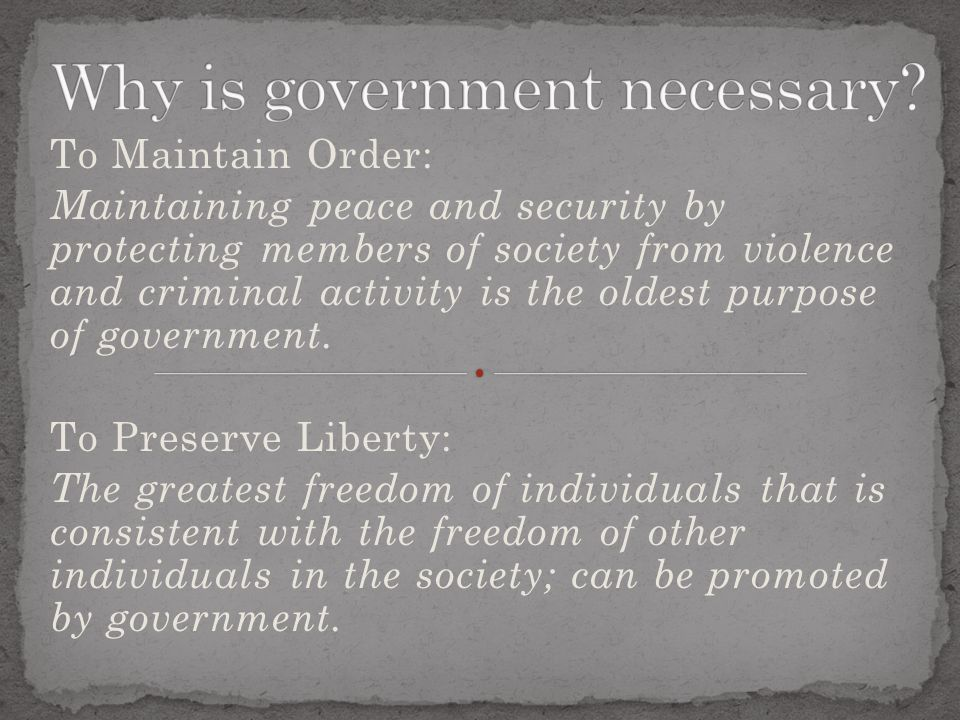 Why is government necessary