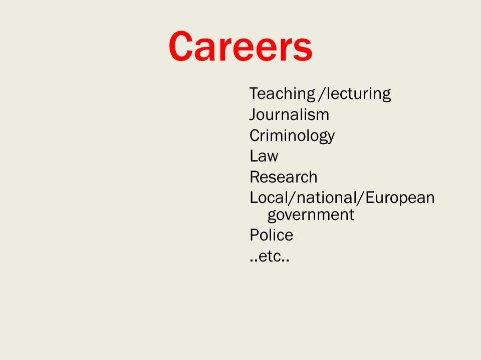 Careers Teaching /lecturing Journalism Criminology Law Research