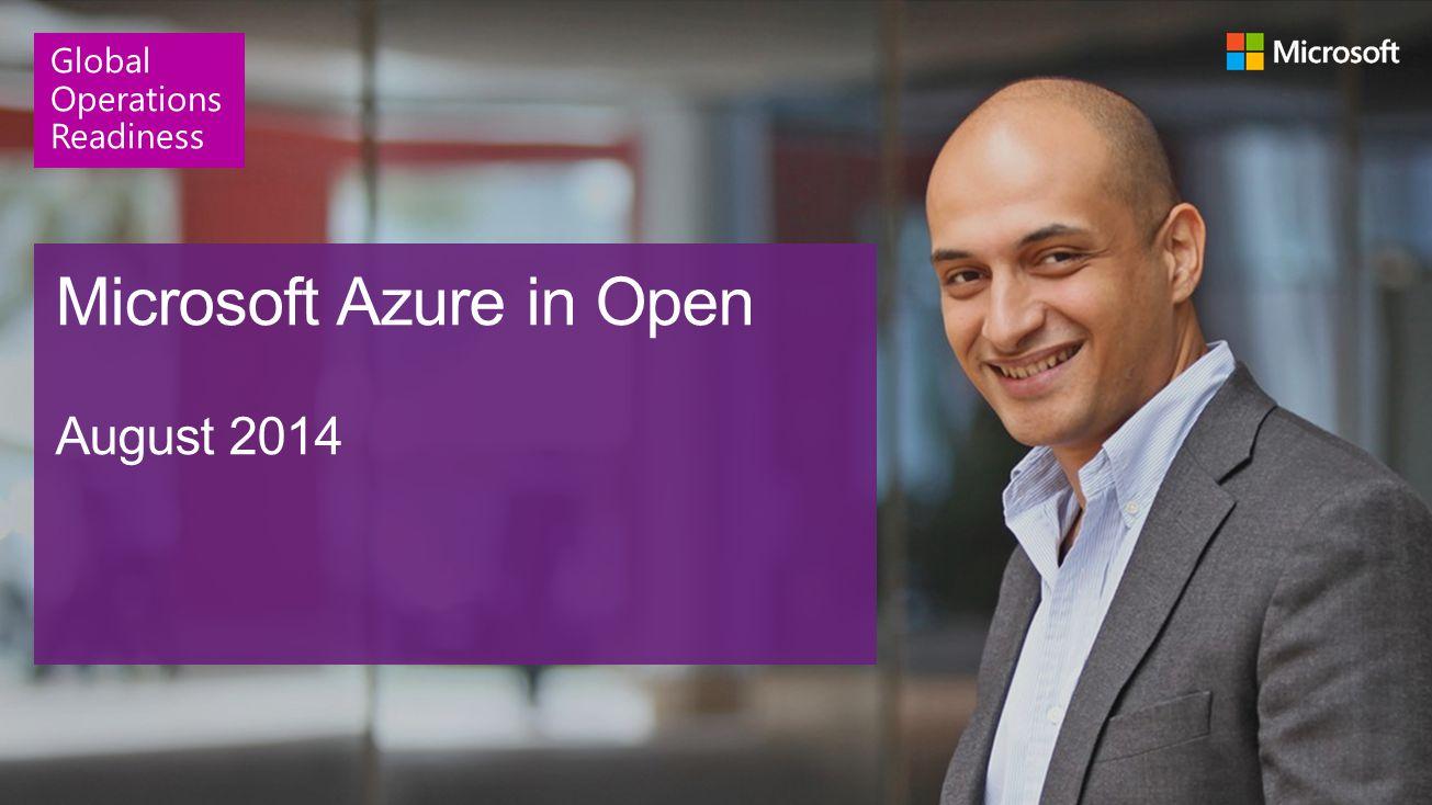 Microsoft Azure in Open August 2014