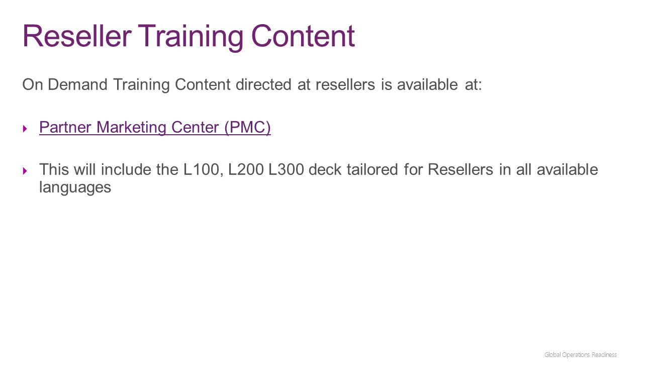 Reseller Training Content