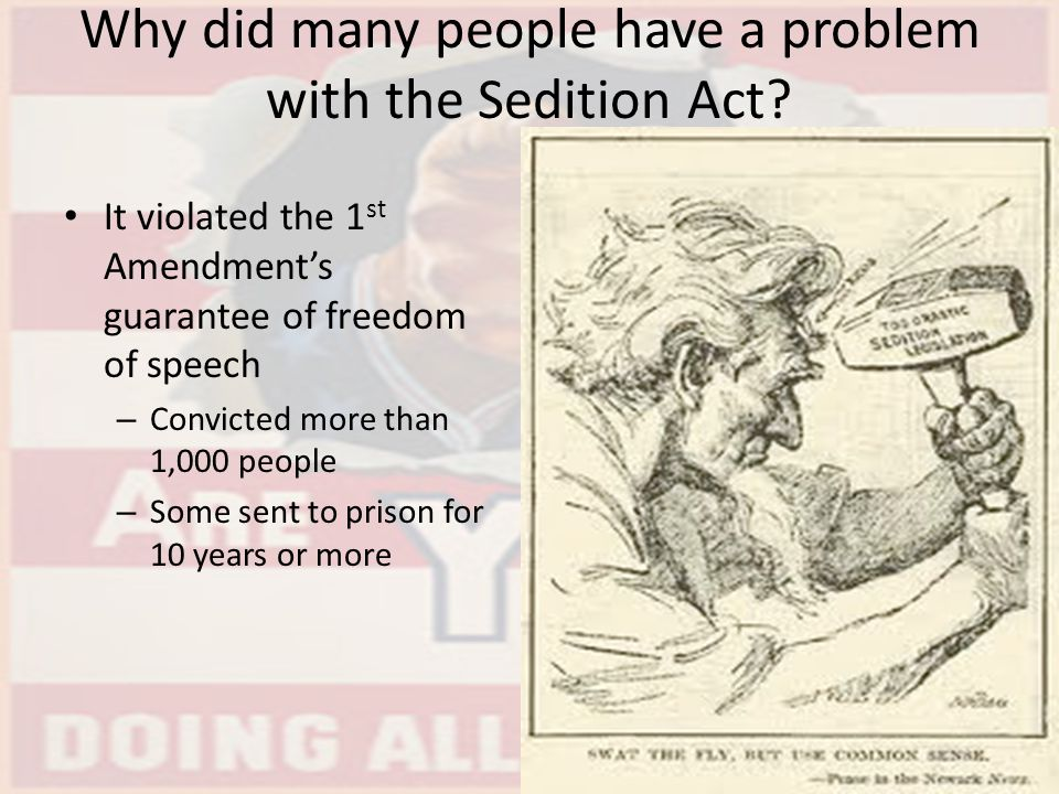 Why did many people have a problem with the Sedition Act