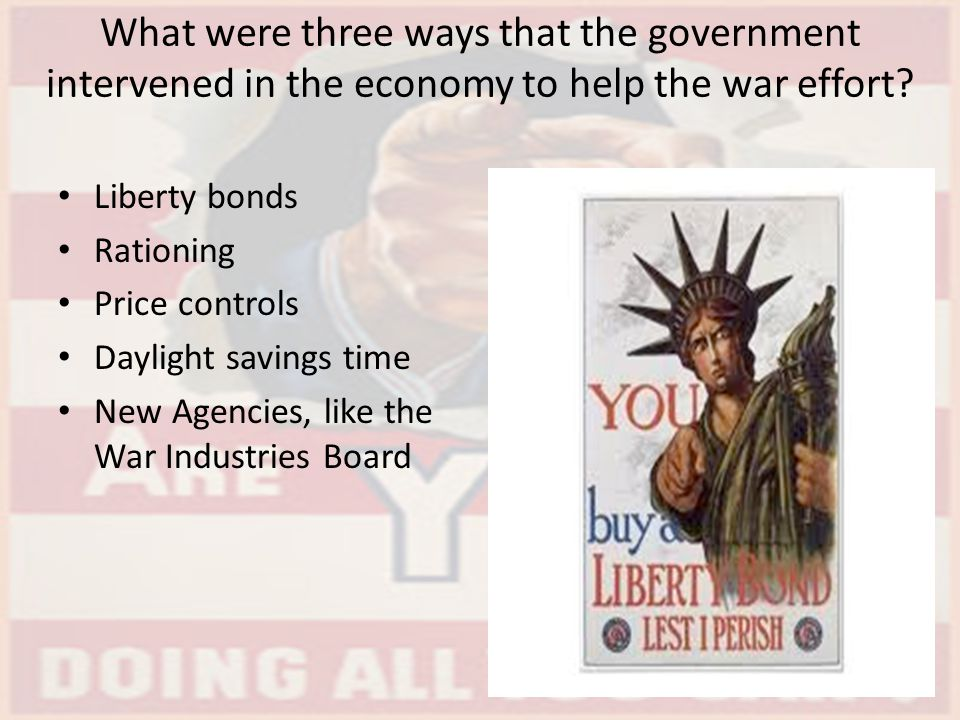 What were three ways that the government intervened in the economy to help the war effort
