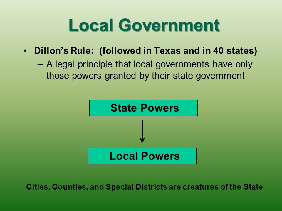 Cities, Counties, and Special Districts are creatures of the State