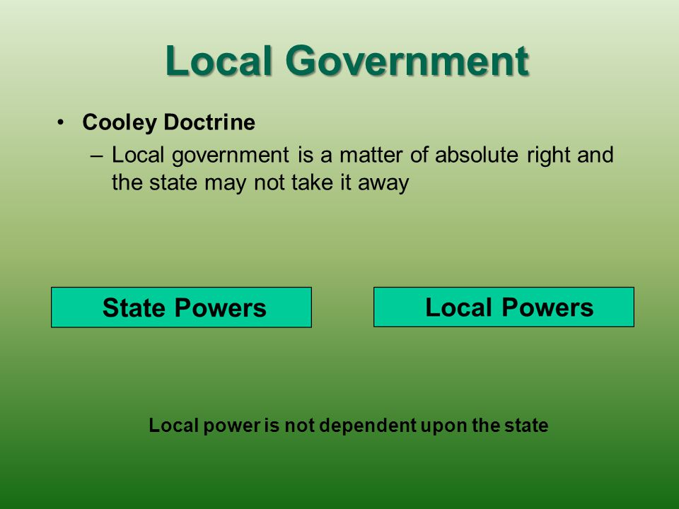 Local power is not dependent upon the state