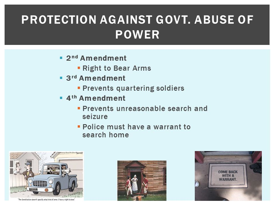 Protection Against Govt. Abuse of Power