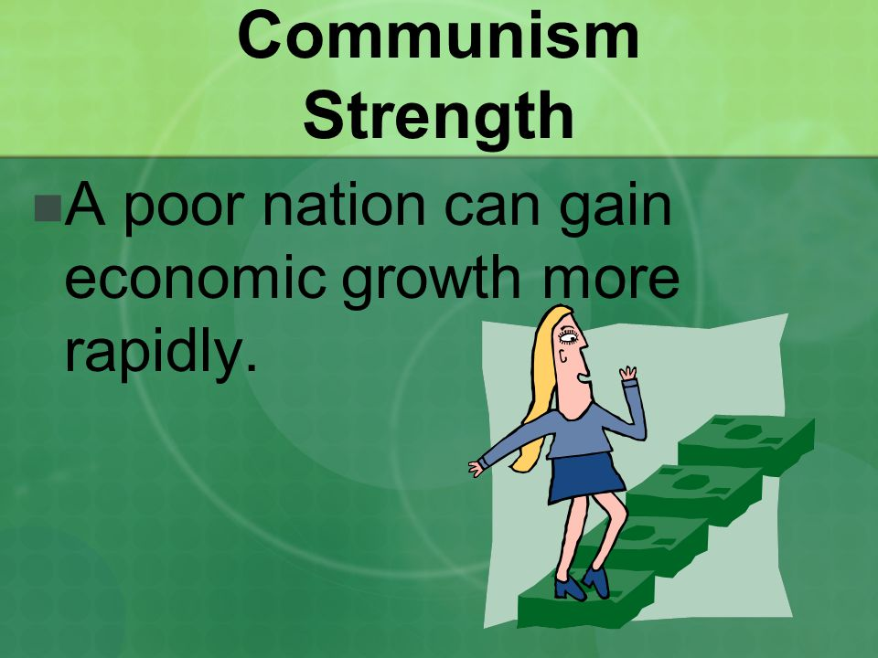 A poor nation can gain economic growth more rapidly.