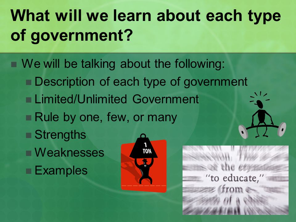 What will we learn about each type of government