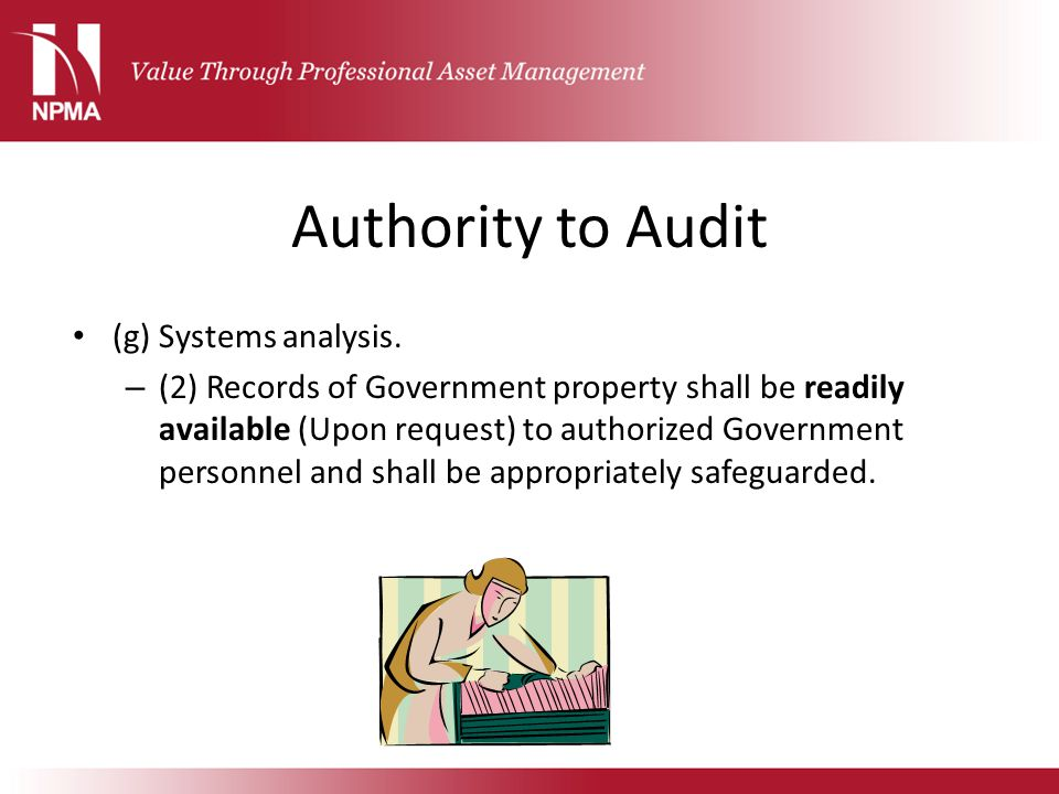 Authority to Audit (g) Systems analysis.