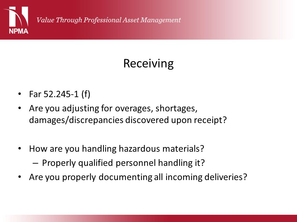 Receiving Far 52.245-1 (f) Are you adjusting for overages, shortages, damages/discrepancies discovered upon receipt
