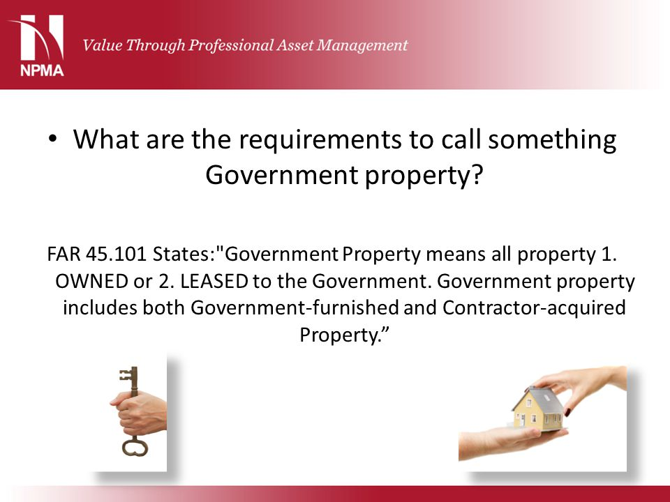 What are the requirements to call something Government property