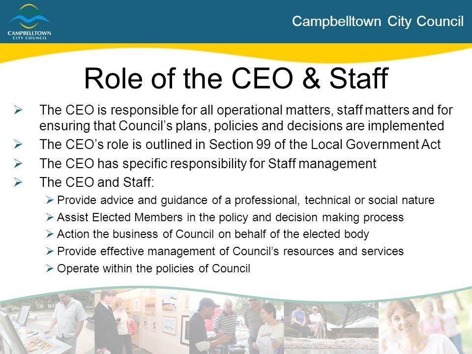 Role of the CEO & Staff Campbelltown City Council