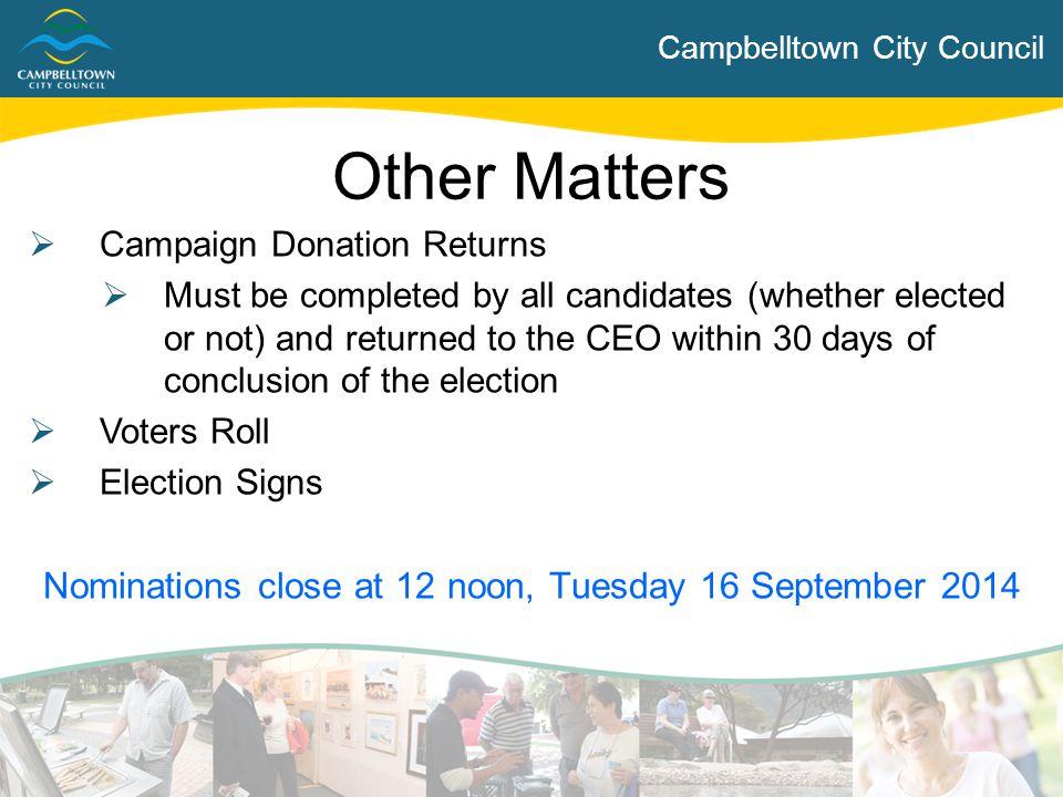 Nominations close at 12 noon, Tuesday 16 September 2014