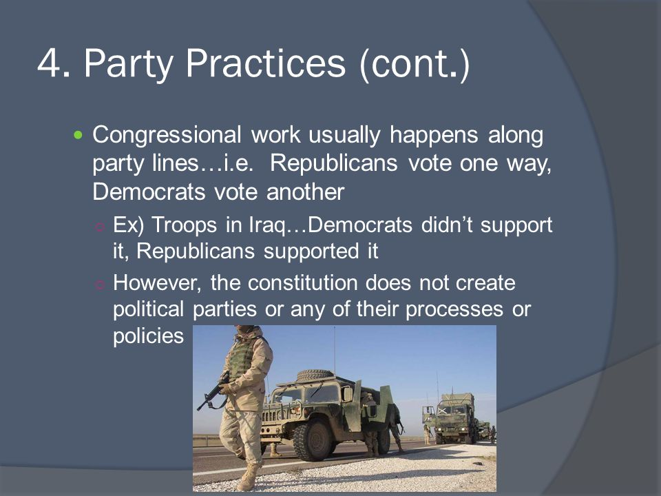 4. Party Practices (cont.)